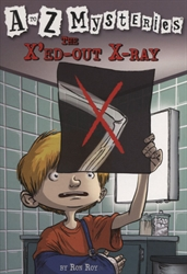 X'ed-Out X-Ray (A to Z Mysteries)