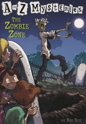 Zombie Zone (A to Z Mysteries)