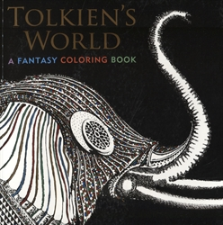 Tolkien's World - A Fantasy Coloring Book