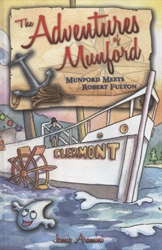 Adventures of Munford: Munford Meets Robert Fulton