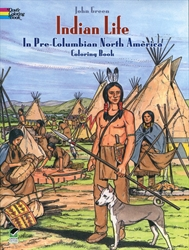 Indian Life in Pre-Columbian North America - Coloring Book