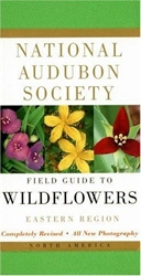 National Audubon Society Field Guide to Wildflowers: Eastern Region