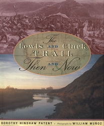 Lewis and Clark Trail - Then and Now