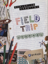Exploring Creation Field Trip Journal (Apologia)