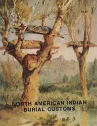 North American Indian Burial Customs