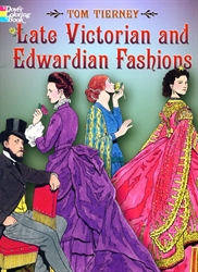 Late Victorian and Edwardian Fashions - Coloring Book