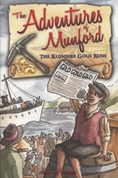 Adventures of Munford: The Klondike Gold Rush