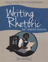 Writing & Rhetoric Book 7 - Student Text