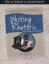 Writing & Rhetoric Book 7 - Teacher's Edition