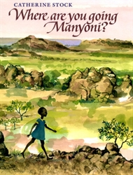 Where Are You Going Manyoni?
