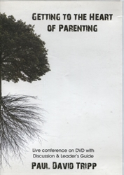 Getting to the Heart of Parenting - DVD