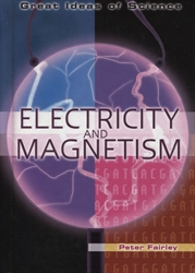 Great Ideas of Science: Electricity and Magnetism