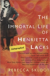 Immortal Life of Henrietta Lacks (Autographed)