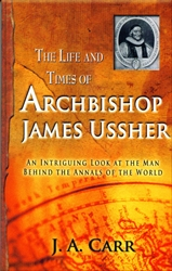 Life and Times of Archbishop James Ussher