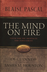 Mind on Fire: Faith for the Skeptical and Indifferent