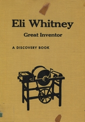 Eli Whitney: Great Inventor