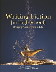 Writing Fiction [In High School] - Student Book