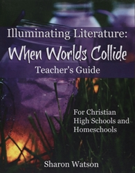 Illuminating Literature: When Worlds Collide - Teacher's Guide