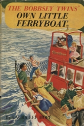 Bobbsey Twins: Own Little Ferryboat