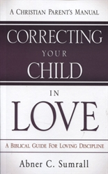 Correcting Your Child in Love