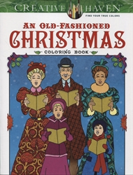 Creative Haven An Old-Fashioned Christmas Coloring Book