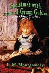 Christmas with Anne and Other Stories