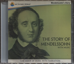 Story of Mendelssohn with Music - CD
