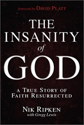 Insanity of God