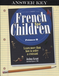 French for Children Primer B - Answer Key