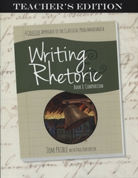 Writing & Rhetoric Book 8 - Teacher's Edition