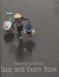 Exploring Economics - Quiz and Exam Book