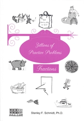 Life of Fred: Fractions - Zillions of Practice Problems