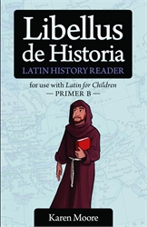 Latin for Children Primer B - History Reader