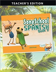 Song School Spanish 2 - Teacher Edition