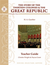 Story of the Thirteen Colonies & Great Republic - Teacher Guide