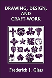 Drawing, Design, and Craft-Work