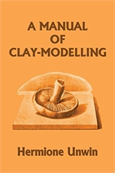 Manual of Clay Modeling