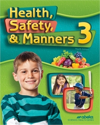 Health, Safety and Manners 3 - Worktext