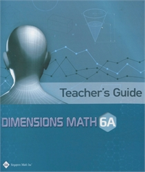 Dimensions Math 6A - Teacher's Guide