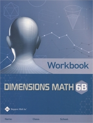 Dimensions Math 6B - Workbook