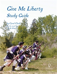 Give Me Liberty - Progeny Press Study Guide