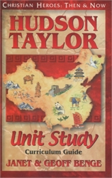 Hudson Taylor - Unit Study Curriculum Guide
