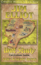 Jim Elliot - Unit Study Curriculum Guide