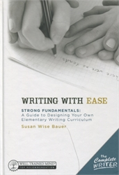 Writing With Ease - Instructor Guide