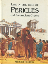 Life in the Time of Pericles and the Ancient Greeks