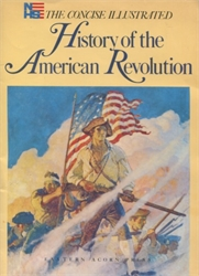 Concise Illustrated History of the American Revolution