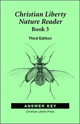Christian Liberty Nature Reader Book 3 - Answer Key
