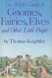 World Guide to Gnomes, Fairies, Elves and Other Little People