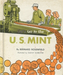 Let's Go to the U.S. Mint