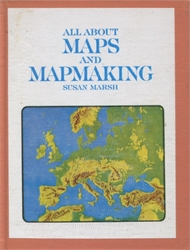 All About Maps and Mapmaking